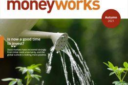 Money Works – Autumn 2021